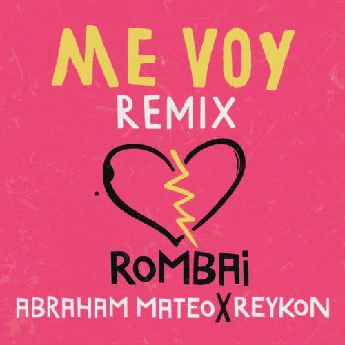 Rombai ft. Reykon, Abraham Mateo
