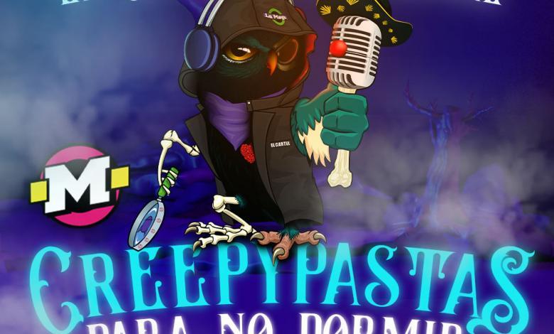 Creepypastas para no dormir by El Cartel Paranormal