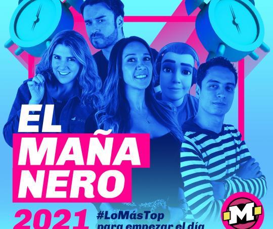 El Mañanero de La Mega 2021